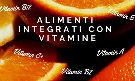 Alimenti integrati con vitamine